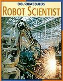 Robot Scientist, Kathleen G. Manatt, 1602790515
