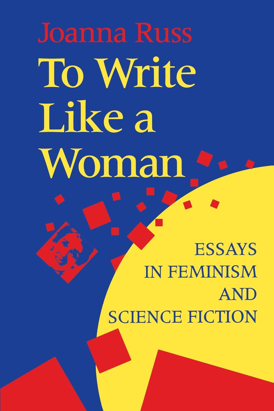 Apa Style Essay Paper Amazoncom To Write Like A Woman Essays In Feminism And Science Fiction   Joanna Russ Foreword By Sarah Lefanu Joanna Russ Books High School Personal Statement Essay Examples also Essay Papers Amazoncom To Write Like A Woman Essays In Feminism And Science  Public Health Essays