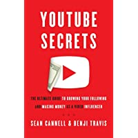 Image for YouTube Secrets: The Ultimate Guide to Growing Your Following and Making Money as a Video Influencer