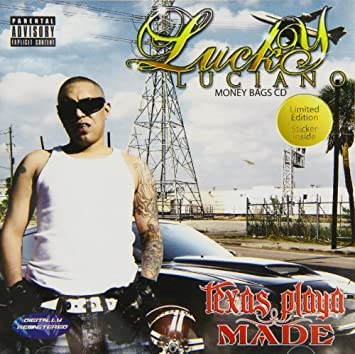 Lucky Luciano - Texas Playa Made by Luciano, Lucky (2012-11-13) - Amazon.com Music