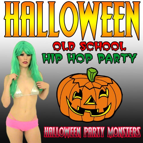 Halloween Old School Hip Hop Party]()