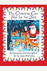 The Christmas Cats Fear for the Deer (Volume 4)