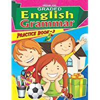 Graded Eng Grammar Practice Book - 3