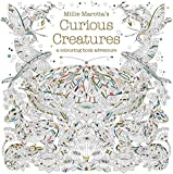 Millie Marotta's Curious Creatures: A Colouring Book Adventure (Colouring Books)