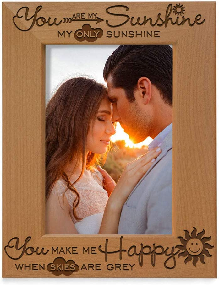 KATE POSH - You are My Sunshine, My only Sunshine, You Make me Happy, When Skies are Grey - Engraved Solid Wood Picture Frame (5x7 Vertical)