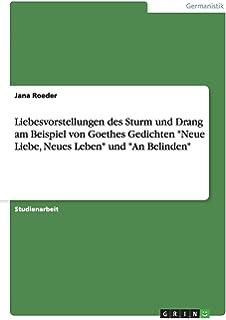 Goethes Naturbild In Verbindung Mit Der Liebe Eine Analyse Der