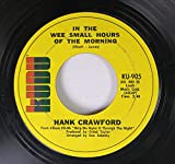 HANK CRAWFORD 45 RPM In The Wee Small Hours Of The Morning / Brian's Song