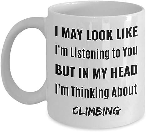 Escalada taza de café - puedo parecer que te estoy escuchando ...