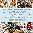 Kochen mit Hamed Hummus und Fatima Falafel: Geschichten und Lieblingsrezepte von Kindern aus Syrien, Afghanistan, Irak und Iran