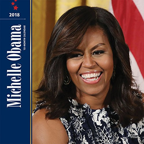 First Lady Michelle Obama 2018 12 x 12 Inch Monthly Square Wall Calendar, USA United States of America Famous Figure (Multilingual - Obama Michelle Style