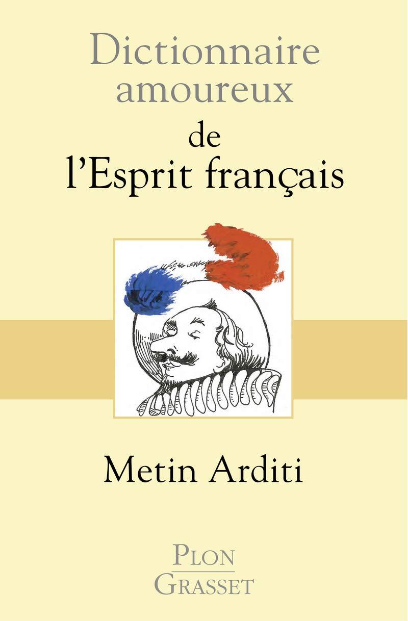 dictionnaire amoureux de lesprit francais