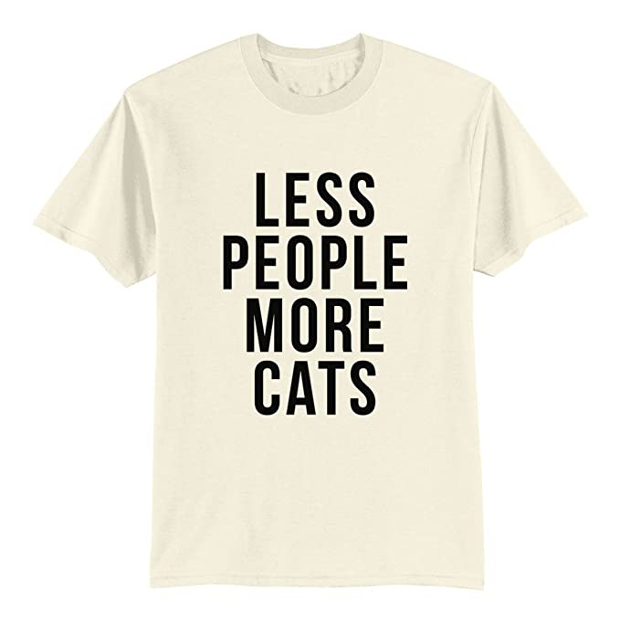 af2678b7c Amazon.com: Unisex Adult T Shirt - Less People More Cats - Cat Lover ...
