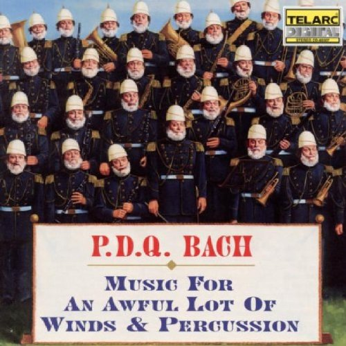 P.D.Q. Bach: Music for an Awful Lot of Winds