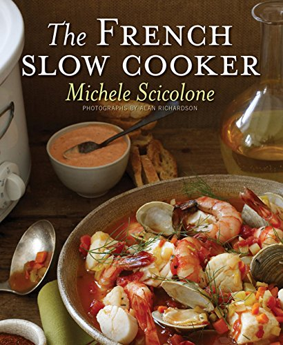 The French Slow Cooker by Michele Scicolone