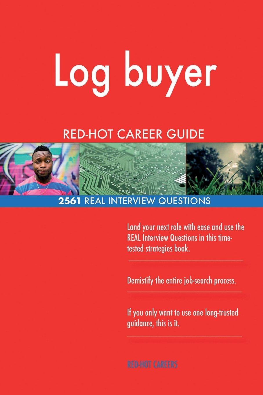 Log buyer RED-HOT Career Guide