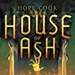 House of Ash | Hope Cook