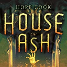 House of Ash Audiobook by Hope Cook Narrated by Aaron Abano, Charlotte Wright