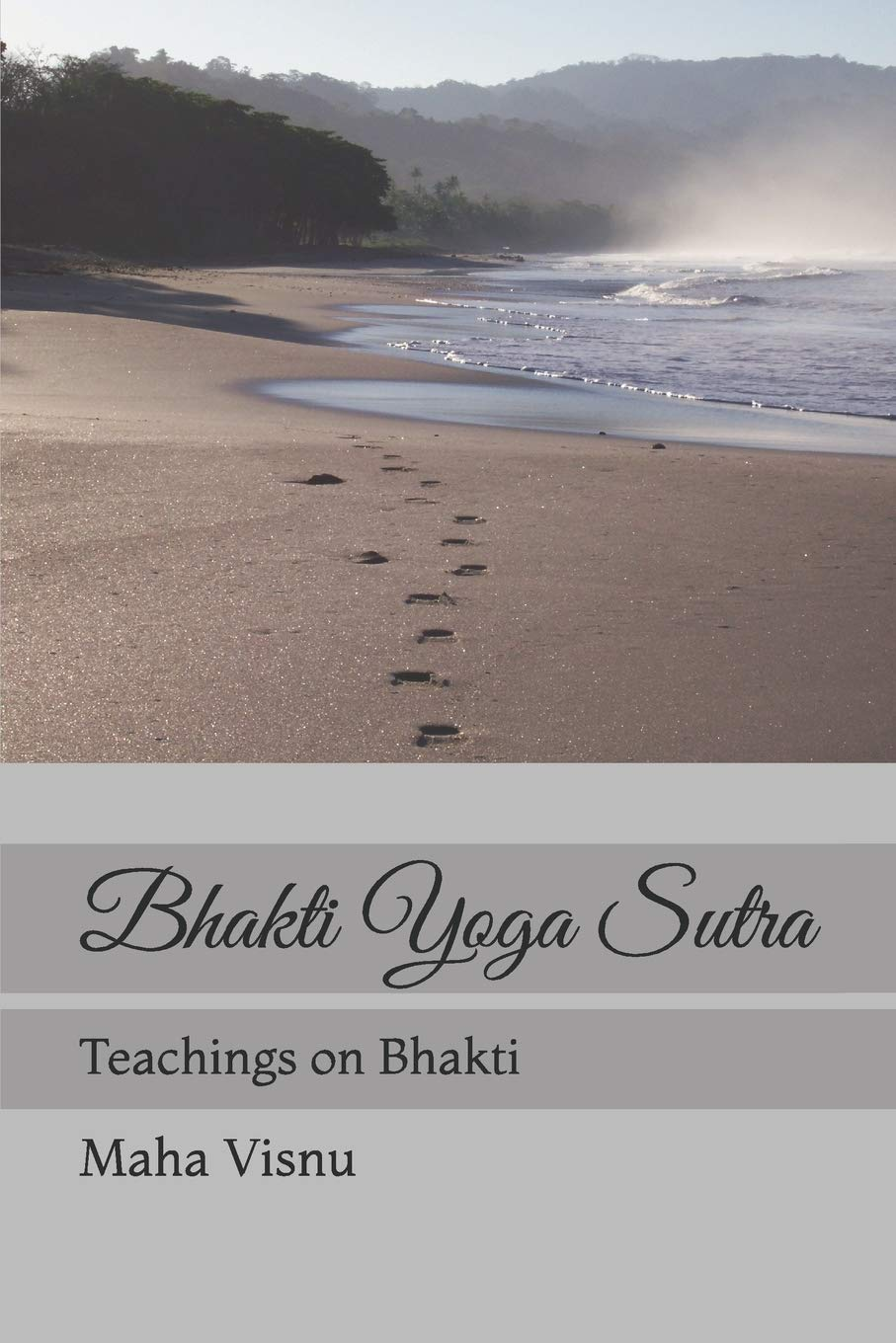 Bhakti Yoga Sutra: Teachings on Bhakti: Amazon.es: Maha ...
