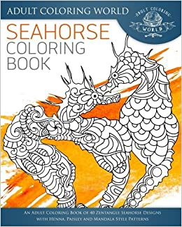 Amazon.com: Seahorse Coloring Book: An Adult Coloring Book of 40 ...