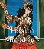 img - for Persian Miniatures (Mega Square) book / textbook / text book