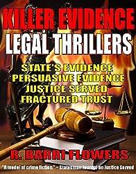 Killer Evidence Legal Thrillers 4-Book Bundle: State's Evidence\Persuasive Evidence\Justice Served\Fractured Trust