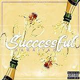 Successful [Explicit]