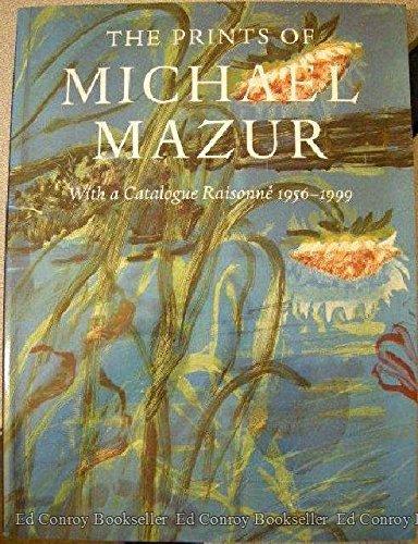 Download The Prints of Michael Mazur : With a Catalogue Raisonne 1956-1999 pdf
