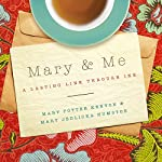 Mary and Me: A Lasting Link Through Ink | Mary Potter Kenyon,Mary Jedlicka Humston