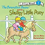The Berenstain Bears and the Shaggy Little Pony | Jan Berenstain