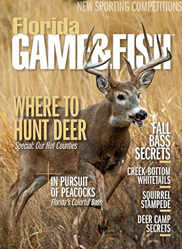 More Details about Florida Game & Fish Magazine