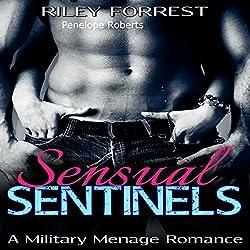 Sensual Sentinels