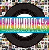 Five Hundred 45s