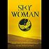 Sky Woman: Book One of The Empress Saga