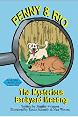Penny and Rio The Mysterious Backyard Meeting (Penny and Rio: The Mysterious Backyard Meeting) Kindle Edition
