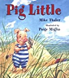 Pig Little, Mike Thaler, 0805069771