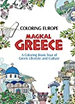 Coloring Europe: Magical Greece: A Coloring Book Tour of Greek Lifestyle and Culture