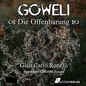 Die Offenbarung (Goweli 3) Hörbuch