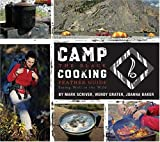 Camp Cooking, Wendy Grater and Mark Scriver, 1896980317