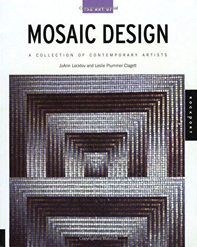 Download The Art of Mosaic Design: A Collection of Contemporary Artists PDF