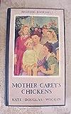 Mother Carey's chickens (1911)  NOVEL by Kate Douglas Wiggin (Original Version)