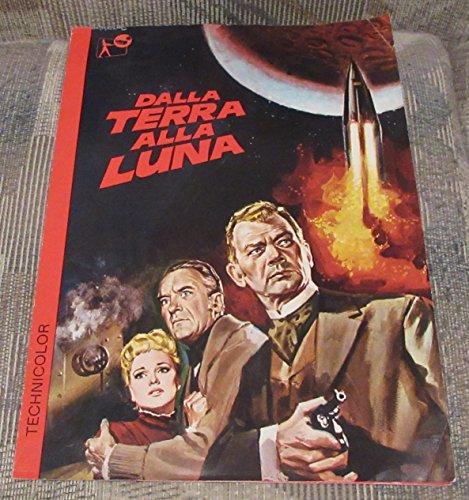 DALLA TERRA ALLA LUNA (From The Earth To The Moon) Movie Promo Playbill (1958) (Italian)