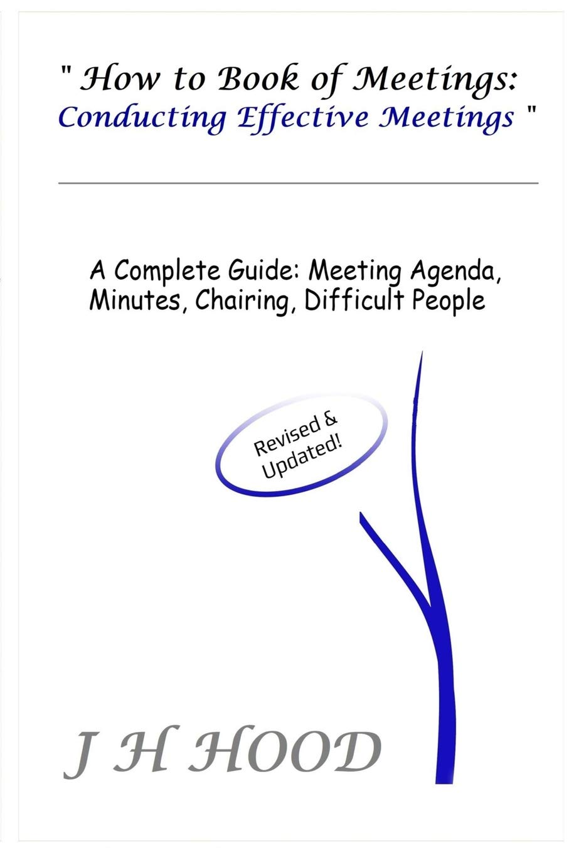 How To Book Of Meetings Conducting Effective Meetings