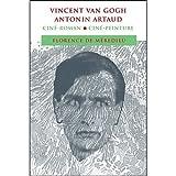 Vincent Van Gogh Antonin Artaud Ciné-roman Ciné-peinture