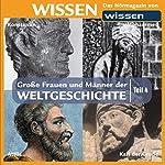 Große Frauen und Männer der Weltgeschichte - Teil 4 | Wolfgang Suttner,Stephanie Mende