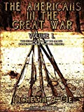 The Americans in the Great War Vol.1 (of 3) (Illustrations): The Second Battle of the Marne (The Americans in the Great War Series)