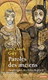 Paroles Des Anciens: Apophtegmes Des Peres Du Desert (Points) (English, French and Latin Edition)