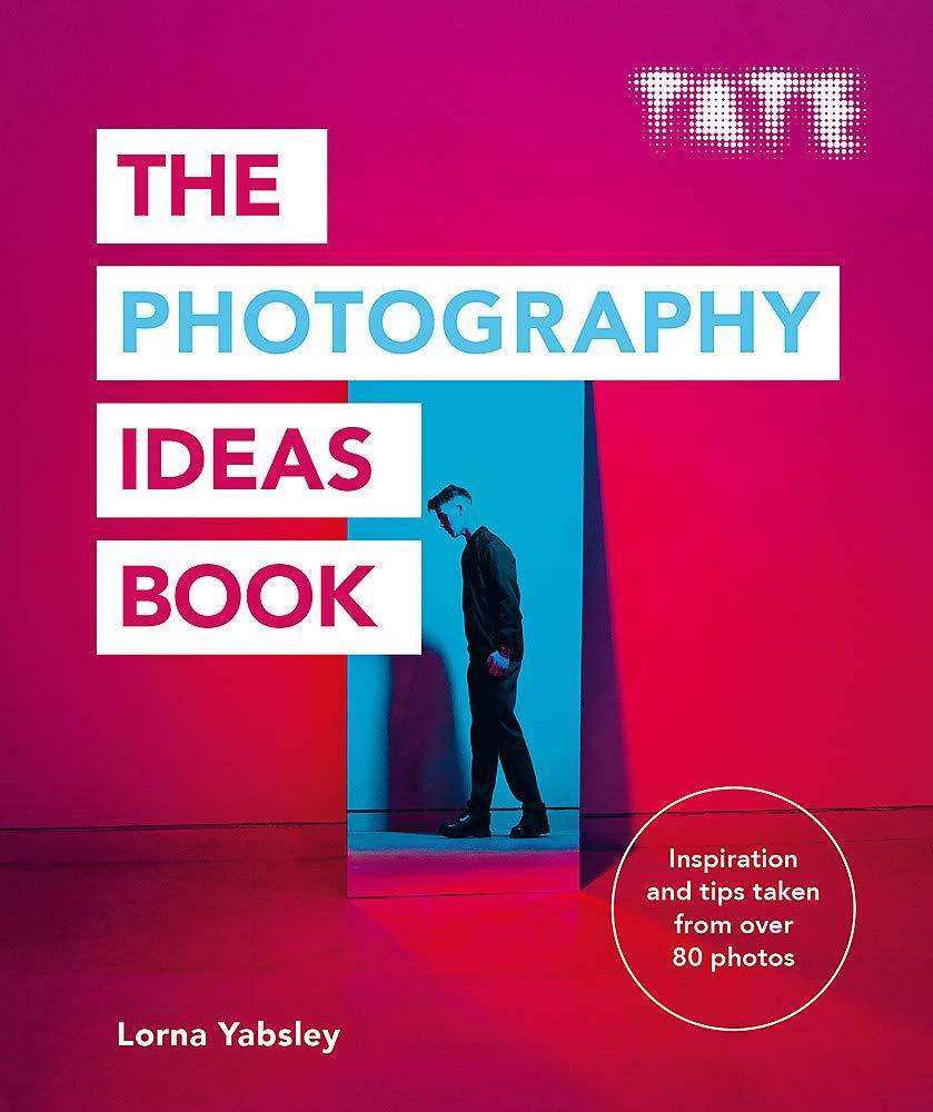 Tate  The Photography Ideas Book  The Art Ideas Books Band 10