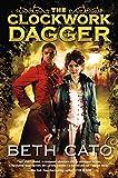 The Clockwork Dagger: A Novel (A Clockwork Dagger Novel)