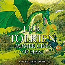 Farmer Giles of Ham Audiobook by J.R.R. Tolkien Narrated by Derek Jacobi