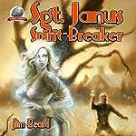 Sgt. Janus, Spirit-Breaker | Jim Beard